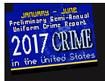 Preliminary Semiannual Uniform Crime Report, January-June 2017