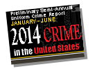 Preliminary Semiannual UCR Jan-June 2014