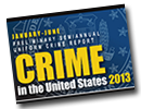 Preliminary Semiannual Uniform Crime Report January-June 2013 Graphic